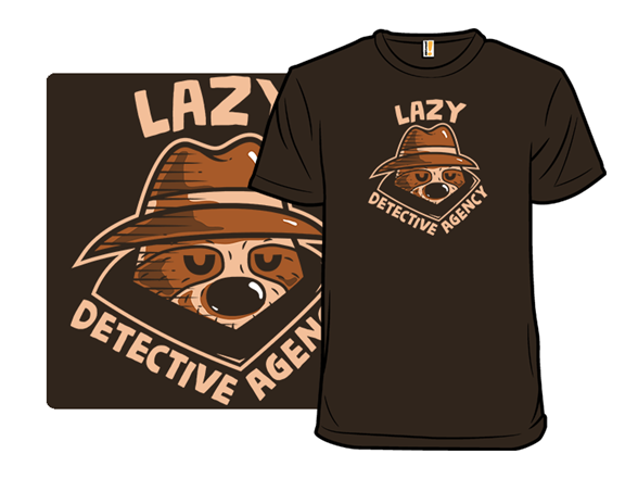 Lazy Detective Agency T Shirt