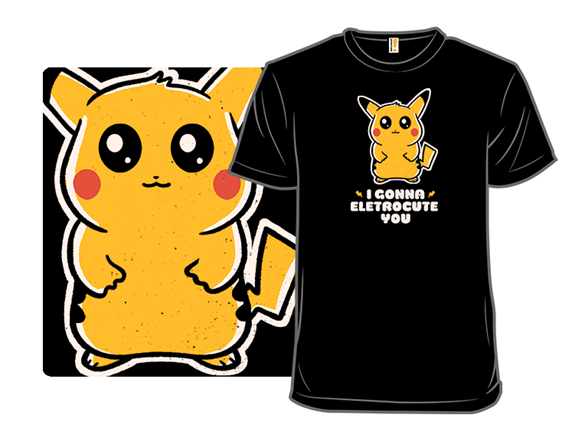 I Gonna Electrocute You T Shirt