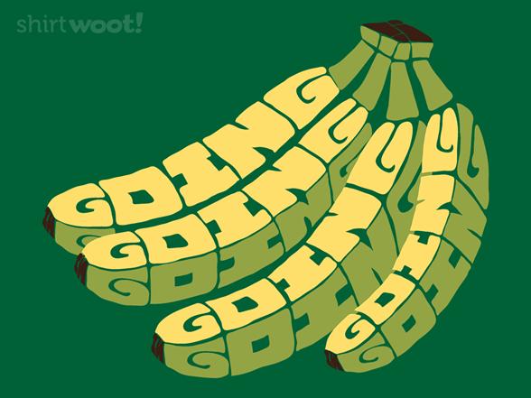 Going Bananas T Shirt