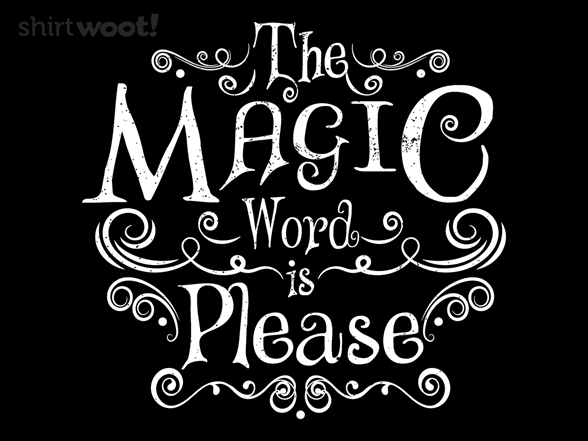 Magic Word T Shirt