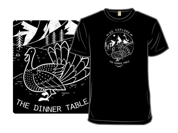 Go Explore Dinner T Shirt