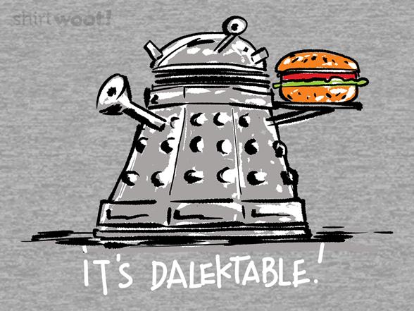 It's Dalektable T Shirt