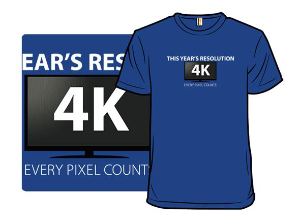 4k T Shirt