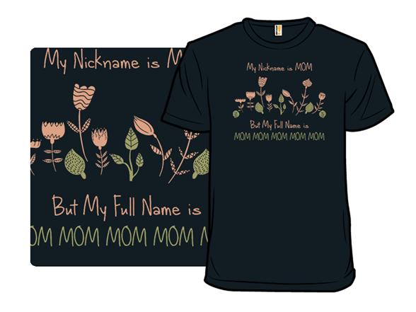 Nickname T Shirt