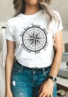 Compass Not All Those Who Wander Are Lost T-Shirt Tee - White