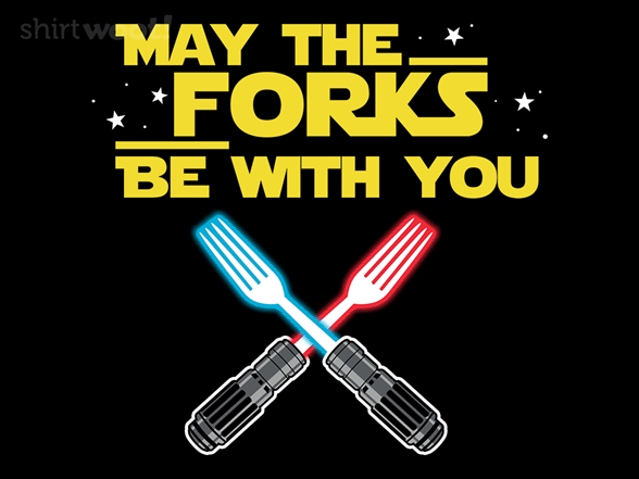May The Forks T Shirt