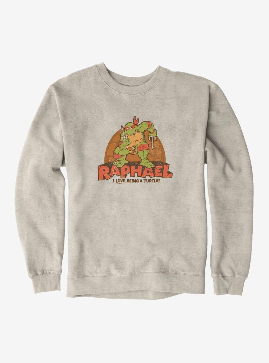 Teenage Mutant Ninja Turtles Raphael I Love Being A Turtle Sweatshirt