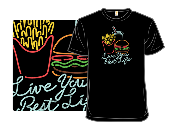 Live Your Best Life T Shirt