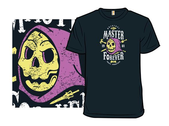 Evil Master Forever T Shirt