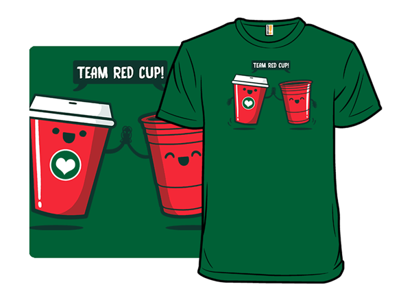 Team Red Cup T Shirt