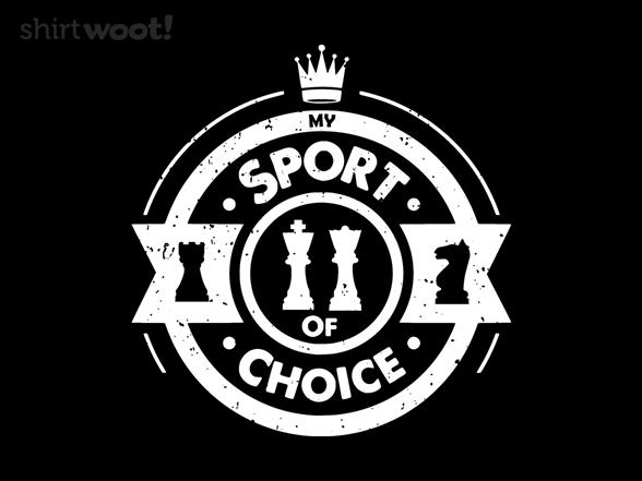 Sport Of Choice T Shirt
