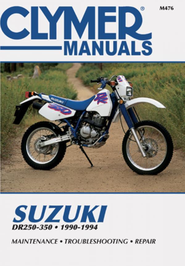 Suzuki DR250-350 Motorcycle (1990-1994) Service Repair Manual