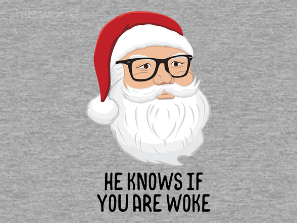 He Knows If You Are Woke T Shirt