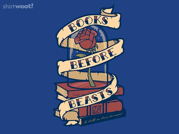 Books Before Beasts T Shirt