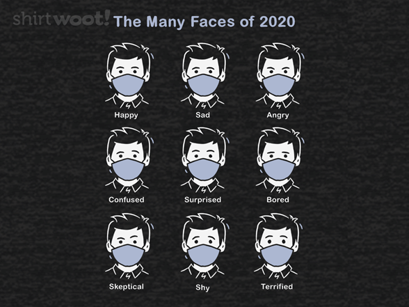 Faces Of 2020 T Shirt