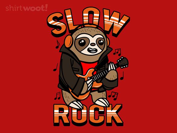 Slow Rock T Shirt
