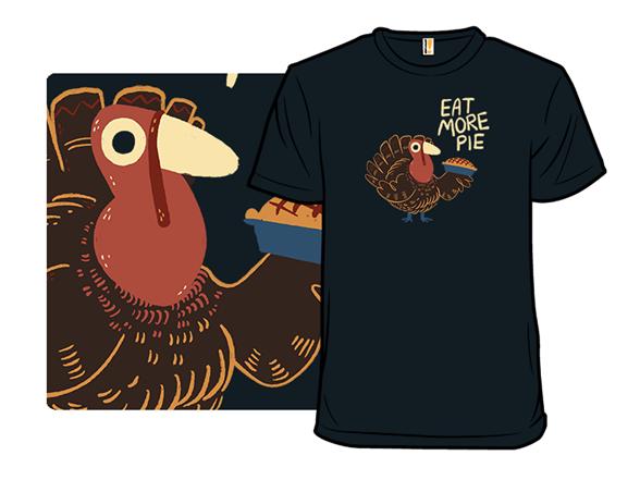 More Pie! T Shirt