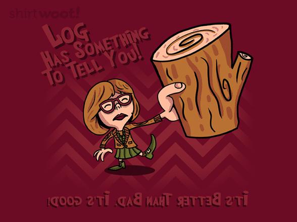It's Log Lady! T Shirt