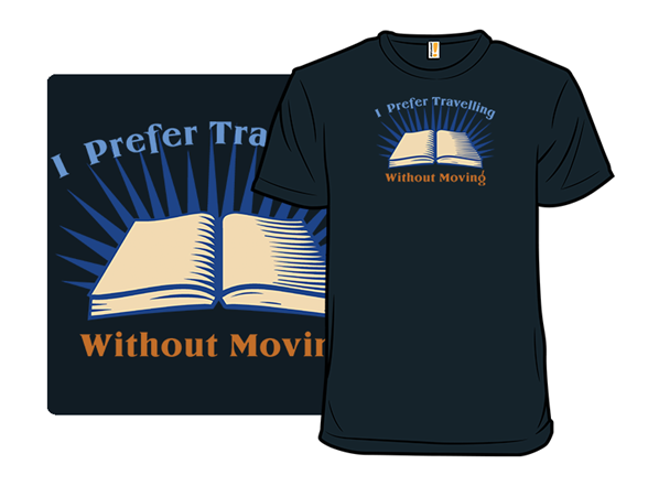 Travelling Without Moving T Shirt