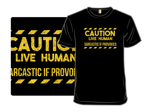 Caution: Sarcastic If Provoked T Shirt