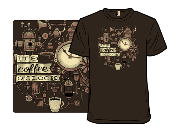 It's Coffee O'clock T Shirt