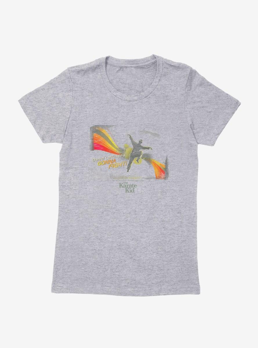 The Karate Kid Daniel Gonna Fight! Womens T-Shirt