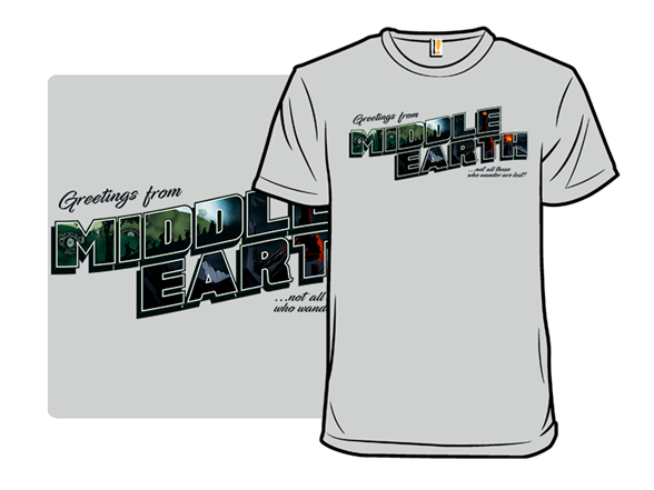 Greetings From Middle Earth T Shirt