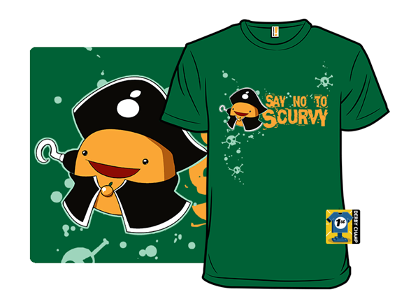 Say No To Scurvy T Shirt