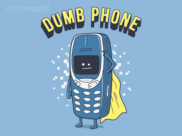 Dumb Phone T Shirt