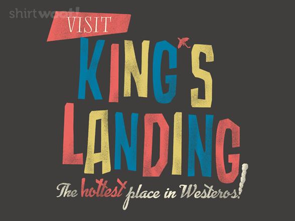 Visit King's Landing T Shirt