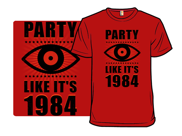 Big Brother Is Watching You Party T Shirt