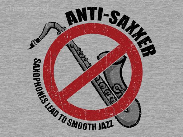 Anti-saxxer T Shirt