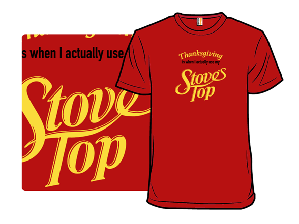 My Stove Top T Shirt