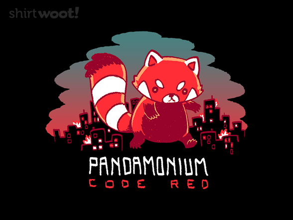 Pandamonium: Code Red T Shirt