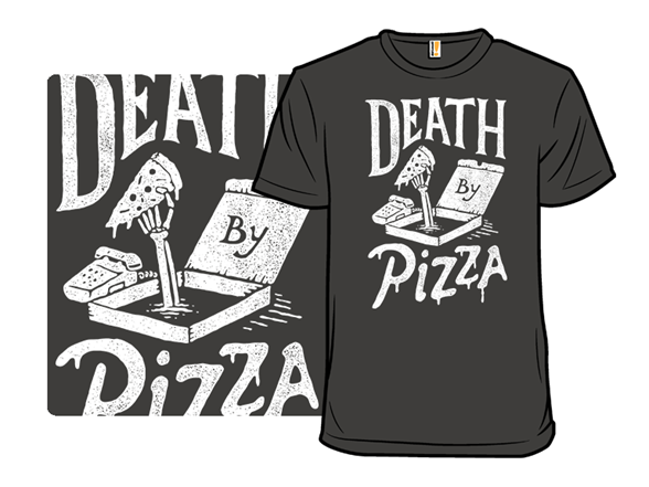 Death By Pizza T Shirt