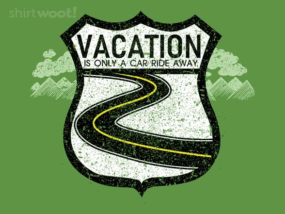 Only A Car Ride Away T Shirt
