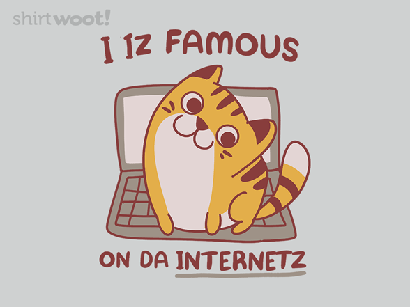 Internetz Famez T Shirt