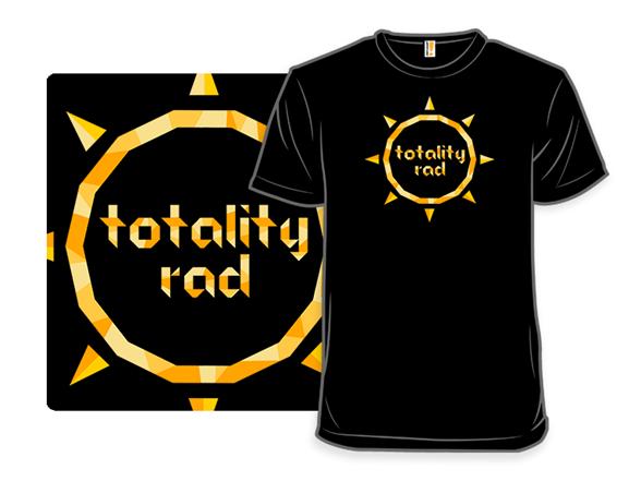Totality Rad T Shirt