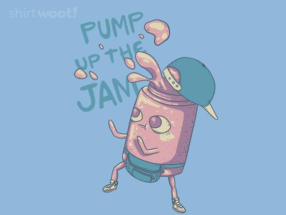 Pump The Jam T Shirt