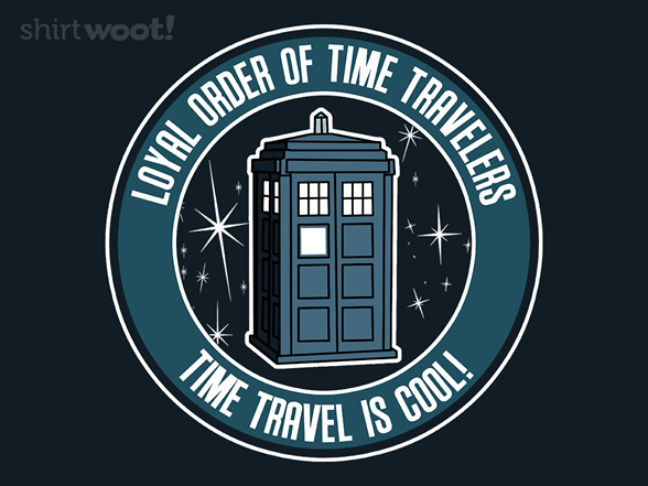 Time Travel Is Cool T Shirt