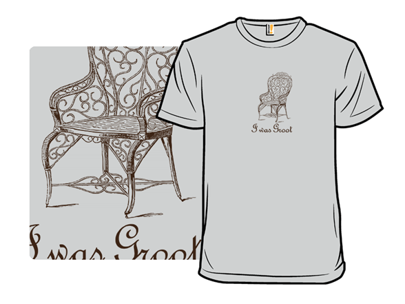 I Was Groot T Shirt