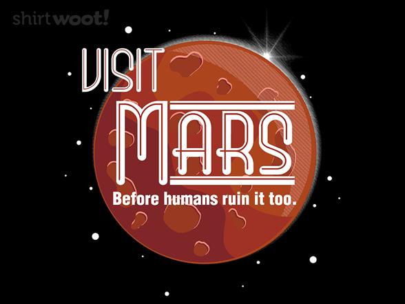 Visit Mars T Shirt