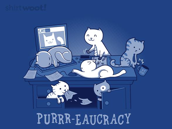 Purr-eaucracy T Shirt