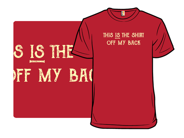 Off My Back T Shirt