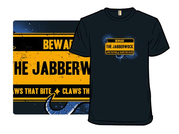 Beware The Jabberwock T Shirt