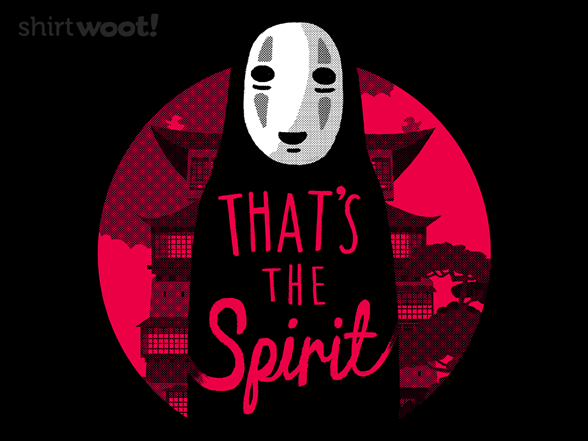 That's The Spirit T Shirt
