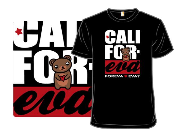Cali Foreva T Shirt