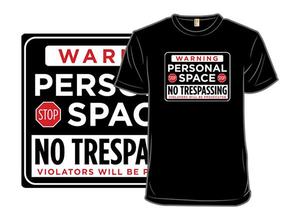 Personal Space Warning T Shirt