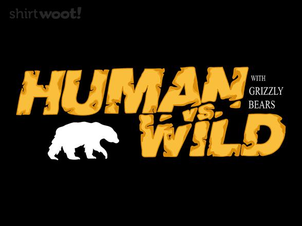 Human Vs. Wild T Shirt