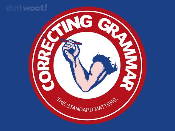 Correcting Grammar T Shirt